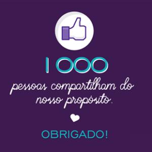 1000 pessoas compartilham do nosso propósito. Obrigado!