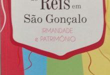 Photo of Resenha Literária: Folia de Reis em São Gonçalo, de Verônica Inaciola