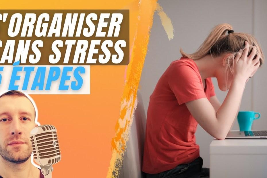 S'organiser sans stress en 5 étapes -méthode GTD