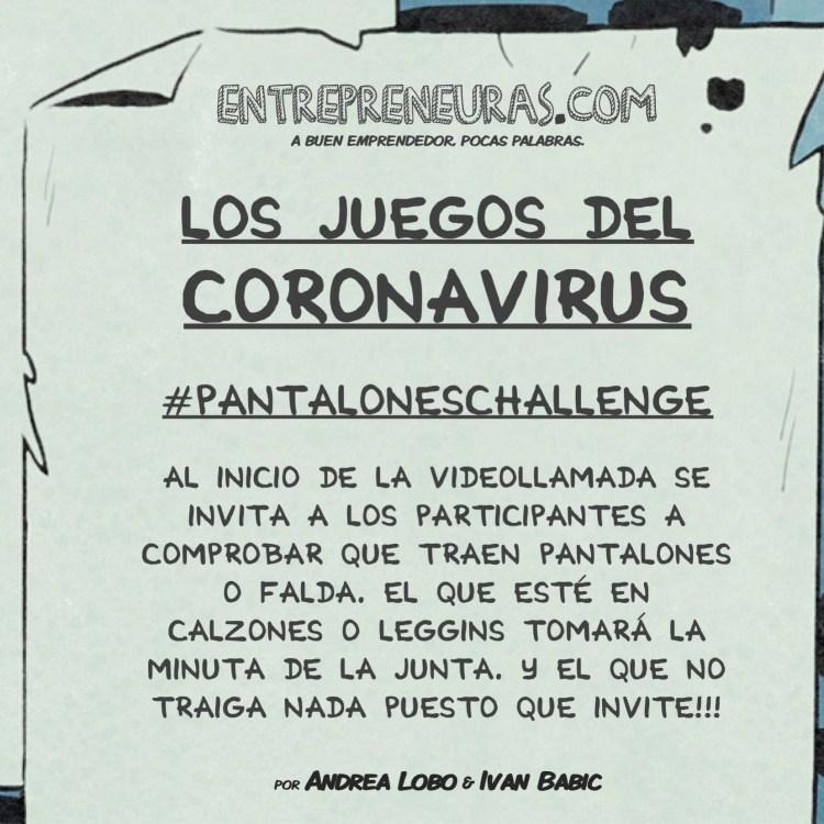 Pantalones Challenge - Los Juegos del Coronavirus - Entrepreneuras.com