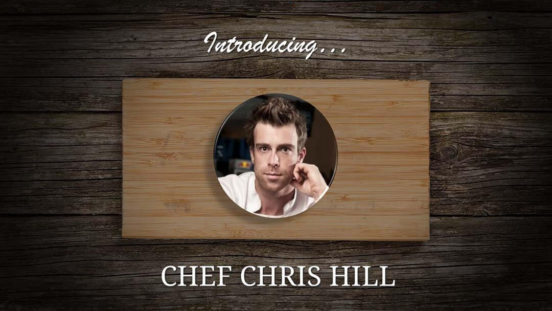 Chef Chris Hill Feature Image
