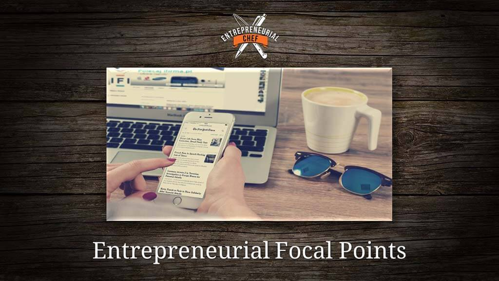Entrepreneurial Focal Points