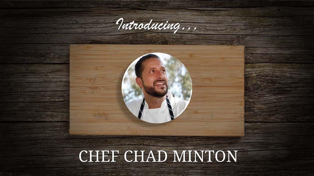 Chef Chad Minton