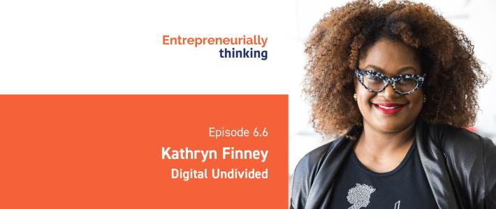 Episode 6.6 — Kathryn Finney | Digital Undivided