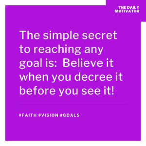 The simple secret to reaching any goal