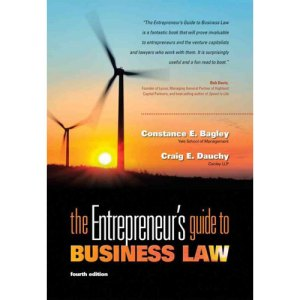 The Entrepreneur's Guide to Business Law by Bagley and Dauchy has been required reading in our Entrepreneurship Clinic since day 1.