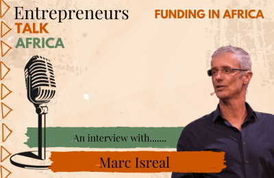 Our Founders Series – Funding in Africa – With Marc Israel