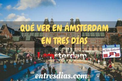 que ver en Amsterdam en tres dias