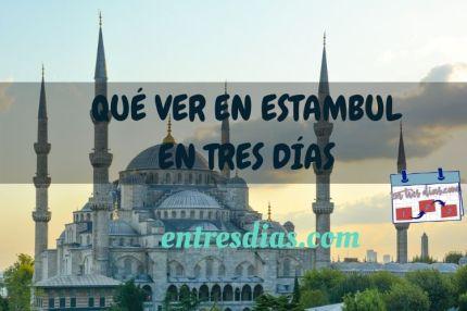 que ver en Estambul en tres días