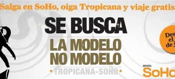SoHo-Tropicana - La Modelo-No Modelo