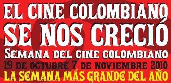 Semana del Cine  Colombiano 2010