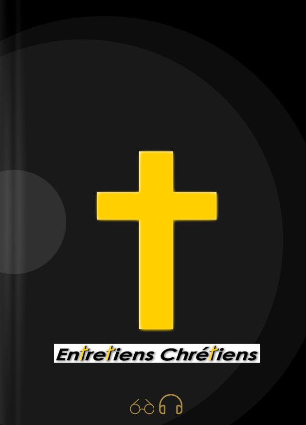 Bible entretiens chrétiens