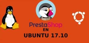 Prestashop, instálalo de manera sencilla en Ubuntu 17.10