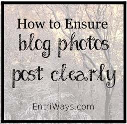 Ensure Blog Photos Post Clearly