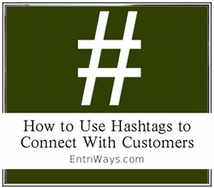 Using Hashtags to Connect with Customers