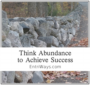Think Abundance to Achieve Success