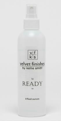 Velvet Finishes Ready