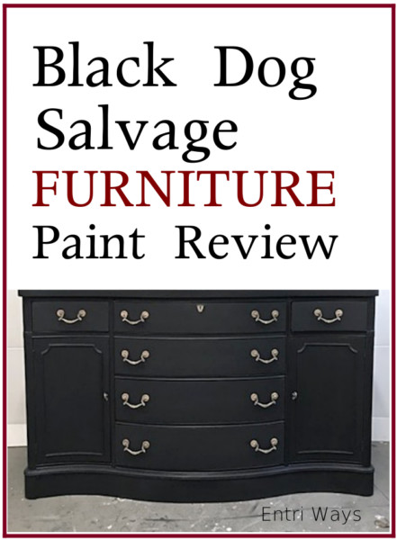 Black Dog Salvage Furniture Paint Review