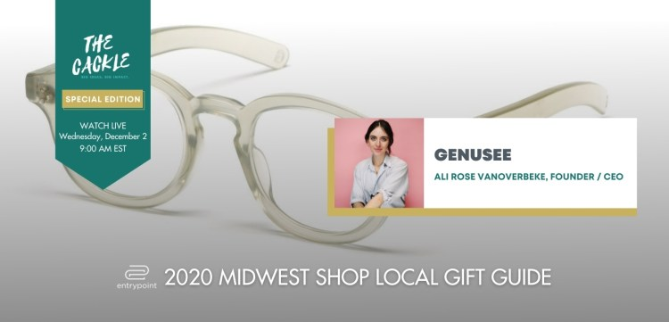 ENTRYPOINT 2020 MIDWEST LOCAL GIFT GIFT GUIDE - CACKLE EDITION - GENUSEE