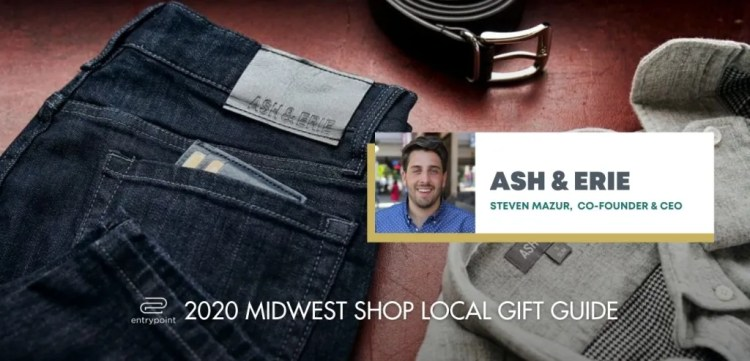 ENTRYPOINT 2020 MIDWEST LOCAL GIFT GIFT GUIDE FOR ADULTS - ASH AND ERIE
