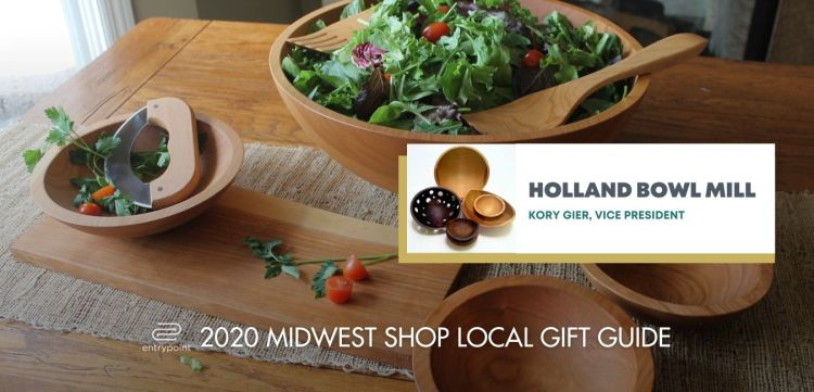 ENTRYPOINT 2020 MIDWEST LOCAL GIFT GIFT GUIDE FOR ADULTS - HOLLAND BOWL MILL