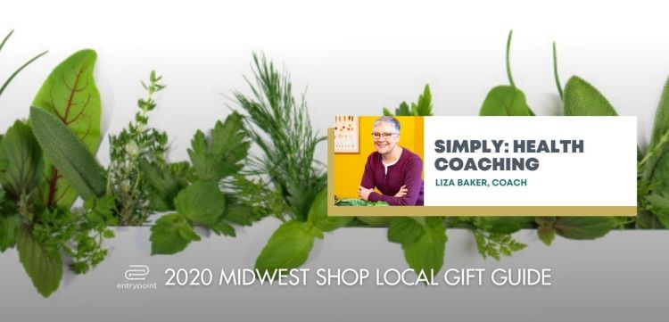 ENTRYPOINT 2020 MIDWEST LOCAL GIFT GIFT GUIDE FOR ADULTS - SIMPLY HEALTH COACHIN