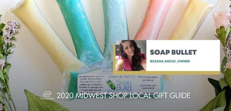 ENTRYPOINT 2020 MIDWEST LOCAL GIFT GIFT GUIDE FOR ADULTS - SOAP BULLET
