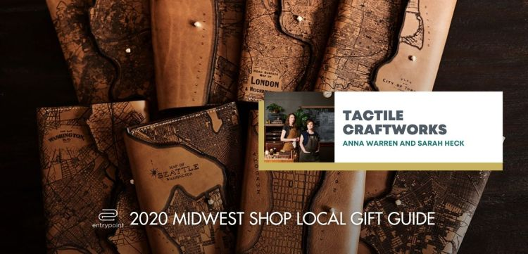 ENTRYPOINT 2020 MIDWEST LOCAL GIFT GIFT GUIDE FOR ADULTS - TACTILE CRAFTWORKS