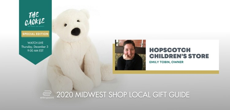 ENTRYPOINT 2020 MIDWEST LOCAL GIFT GIFT GUIDE - HOPSCOTCH STORE
