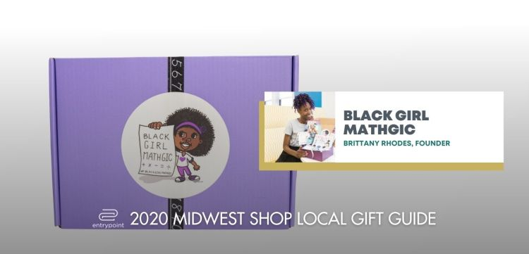 ENTRYPOINT-2020-MIDWEST-LOCAL-GIFT-GIFT-GUIDE-black-girl-mathgic