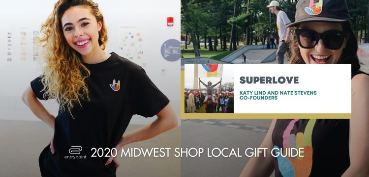 ENTRYPOINT 2020 MIDWEST LOCAL GIFT GIFT GUIDE - superlove
