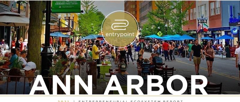 EntryPoint's 2021 Ann Arbor Entrepreneurial Ecosystem Report