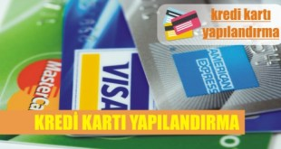 kredi karti yapilandirma