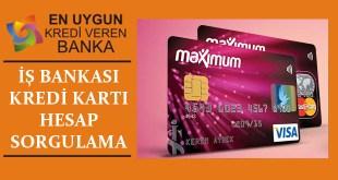 is Bankasi Kredi Karti Hesap Sorgulama