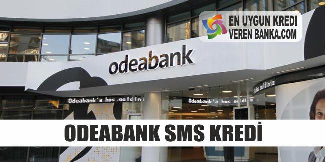 odeabank sms kredi basvurusu