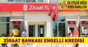 Ziraat Bankası Engelli Kredisi
