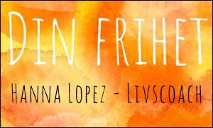 Din Frihet, Hanna Lopez - Livscoach