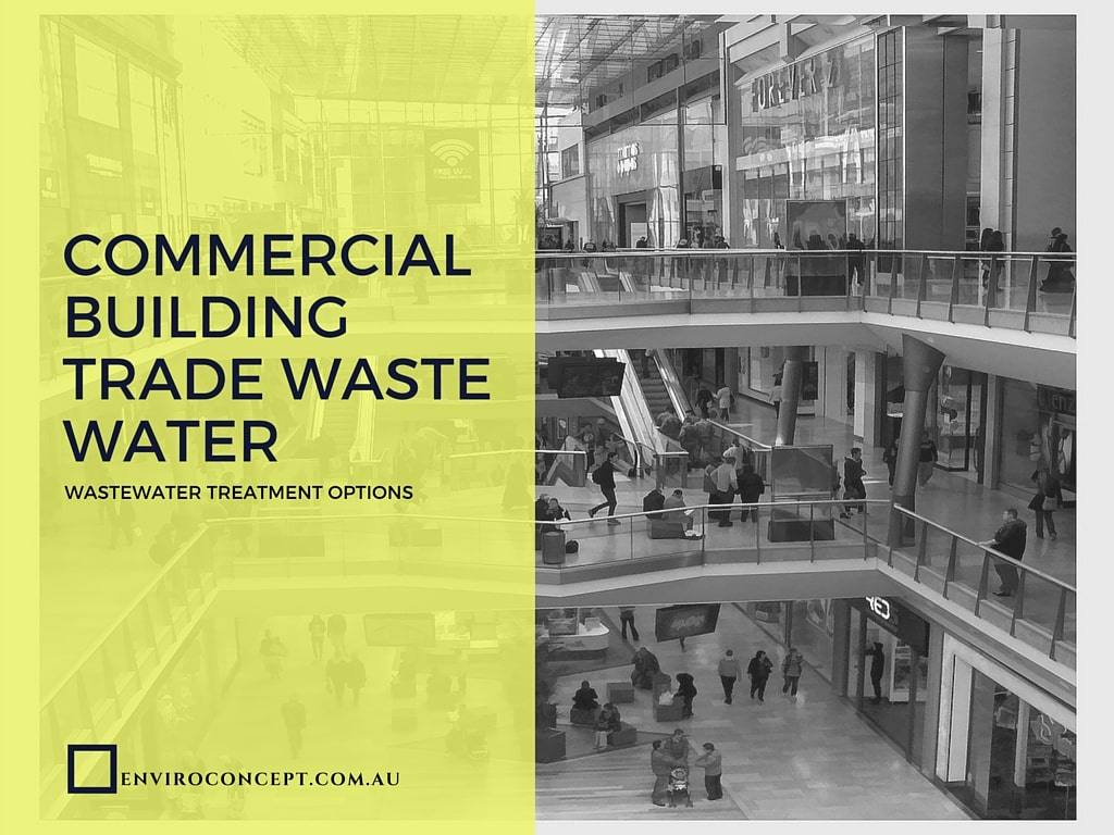 Commercial Building Trade Waste Water Enviro Concepts