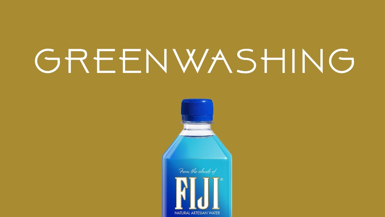 Greenwashing: A Fiji Water Story