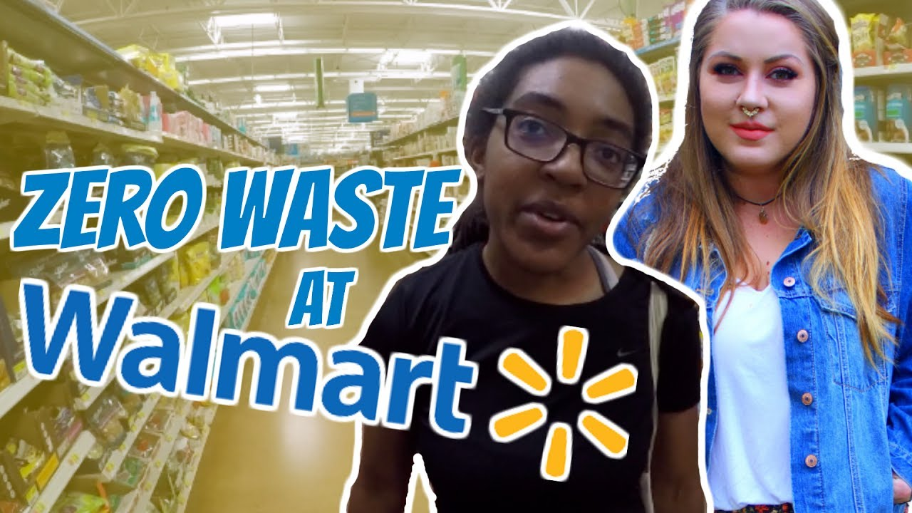 Zero Waste Grocery Shopping At Wal-Mart!!!