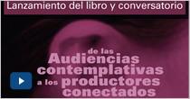 De las audiencias contemplativas a los productores conectados