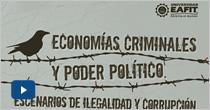 Economías criminales y poder político. Escenarios de ilegalidad y corrupción