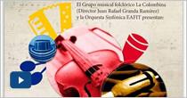 Concierto Grupo Musical Folclórico La Colombina y la Orquesta Sinfónica Universidad EAFIT