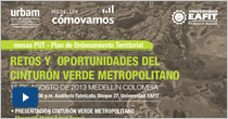 Retos y oportunidades del Cinturón Verde Metropolitano