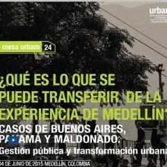 ¿Qué es lo que se puede transferir de la experiencia de Medellín?