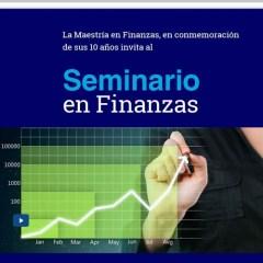 Seminario de Finanzas, 10 años Maestría en Finanzas