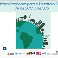 Diálogos regionales para el desarrollo sostenible: De los ODM a los ODS