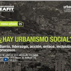 ¿Hay Urbanismo Social?