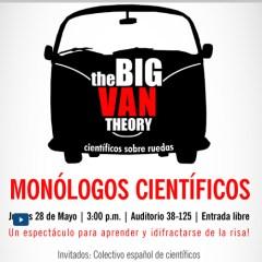 The Big Van Theory Monólogos científicos Un espectáculo para aprender