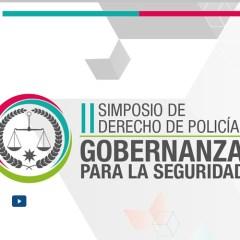 II Simposio de Derecho de Policía – Gobernanza para la seguridad